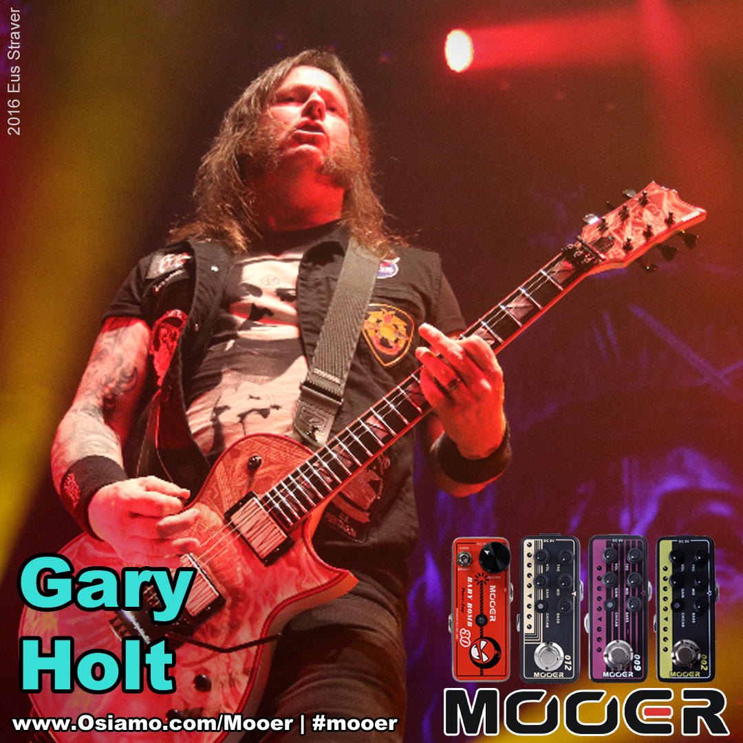 Gary Holt Osiamo and Mooer endorsee